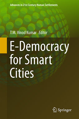 Kumar, T.M. Vinod - E-Democracy for Smart Cities, ebook