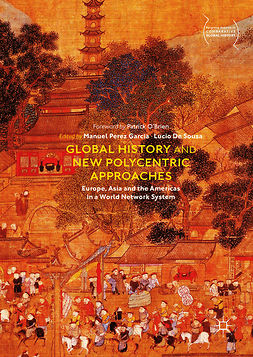 Garcia, Manuel Perez - Global History and New Polycentric Approaches, ebook