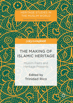 Rico, Trinidad - The Making of Islamic Heritage, ebook