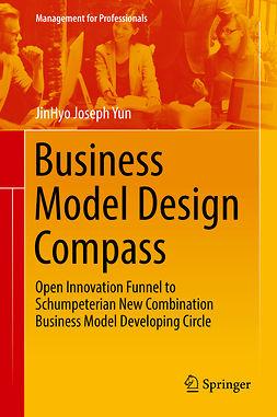 Yun, JinHyo Joseph - Business Model Design Compass, ebook
