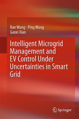 Wang, Ping - Intelligent Microgrid Management and EV Control Under Uncertainties in Smart Grid, ebook