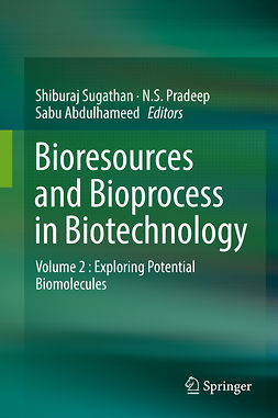 Abdulhameed, Sabu - Bioresources and Bioprocess in Biotechnology, ebook