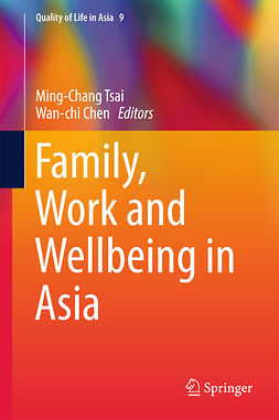 Chen, Wan-chi - Family, Work and Wellbeing in Asia, e-kirja