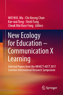 Chan, Chi-Keung - New Ecology for Education — Communication X Learning, e-bok