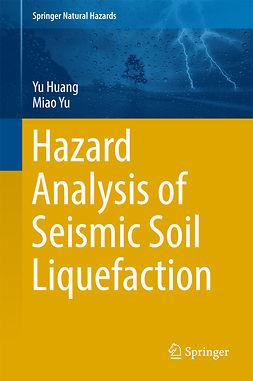 Huang, Yu - Hazard Analysis of Seismic Soil Liquefaction, ebook