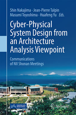 Nakajima, Shin - Cyber-Physical System Design from an Architecture Analysis Viewpoint, e-kirja