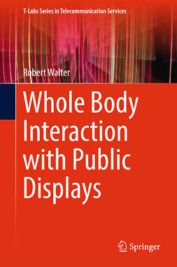 Walter, Robert - Whole Body Interaction with Public Displays, ebook
