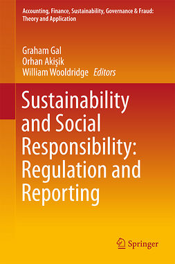 Akisik, Orhan - Sustainability and Social Responsibility: Regulation and Reporting, e-kirja