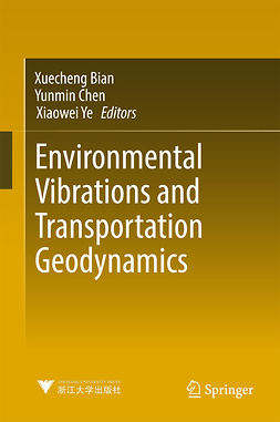Bian, Xuecheng - Environmental Vibrations and Transportation Geodynamics, ebook