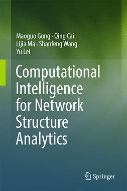 Cai, Qing - Computational Intelligence for Network Structure Analytics, ebook
