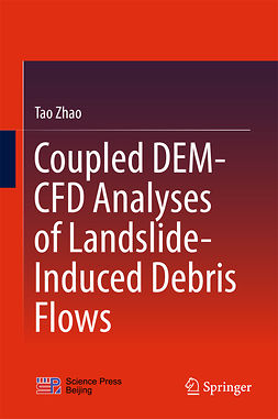 Zhao, Tao - Coupled DEM-CFD Analyses of Landslide-Induced Debris Flows, ebook