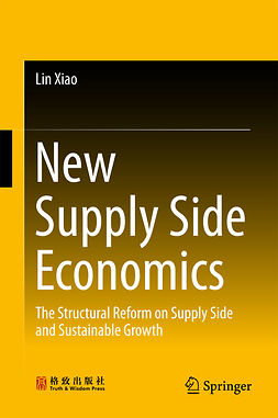 Xiao, Lin - New Supply Side Economics, ebook