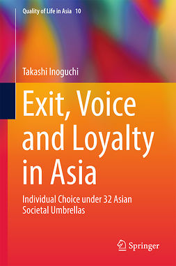 Inoguchi, Takashi - Exit, Voice and Loyalty in Asia, ebook