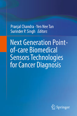 Chandra, Pranjal - Next Generation Point-of-care Biomedical Sensors Technologies for Cancer Diagnosis, ebook