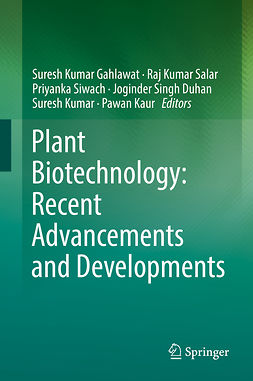 Duhan, Joginder Singh - Plant Biotechnology: Recent Advancements and Developments, ebook