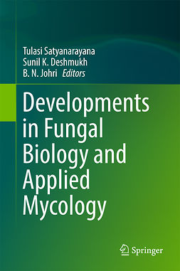Deshmukh, Sunil K. - Developments in Fungal Biology and Applied Mycology, ebook