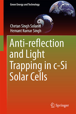 Singh, Hemant Kumar - Anti-reflection and Light Trapping in c-Si Solar Cells, e-bok