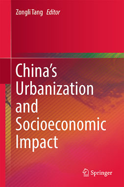 Tang, Zongli - China's Urbanization and Socioeconomic Impact, ebook