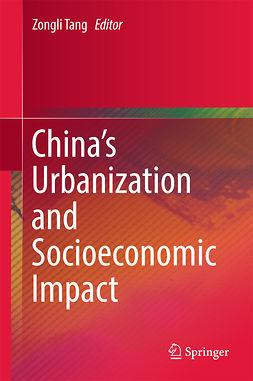 Tang, Zongli - China's Urbanization and Socioeconomic Impact, e-kirja