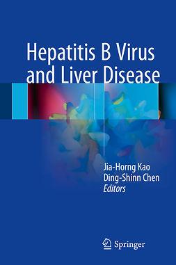 Chen, Ding-Shinn - Hepatitis B Virus and Liver Disease, e-kirja