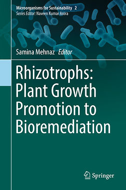 Mehnaz, Samina - Rhizotrophs: Plant Growth Promotion to Bioremediation, ebook