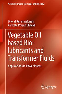 Chavidi, Venkata Prasad - Vegetable Oil based Bio-lubricants and Transformer Fluids, ebook