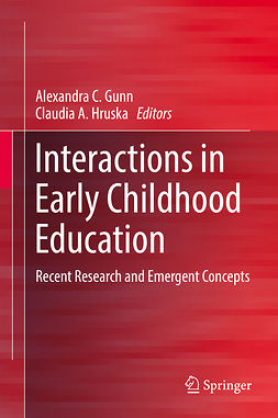 Gunn, Alexandra C. - Interactions in Early Childhood Education, ebook