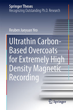 Yeo, Reuben Jueyuan - Ultrathin Carbon-Based Overcoats for Extremely High Density Magnetic Recording, ebook