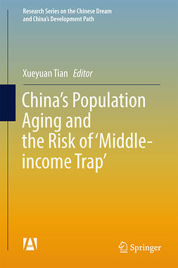 Tian, Xueyuan - China's Population Aging and the Risk of 'Middle-income Trap', ebook
