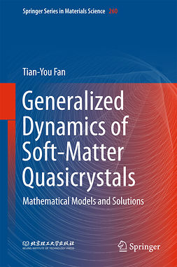 Fan, Tian-You - Generalized Dynamics of Soft-Matter Quasicrystals, ebook