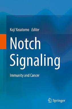 Yasutomo, Koji - Notch Signaling, e-bok
