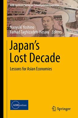 Taghizadeh-Hesary, Farhad - Japan's Lost Decade, e-kirja