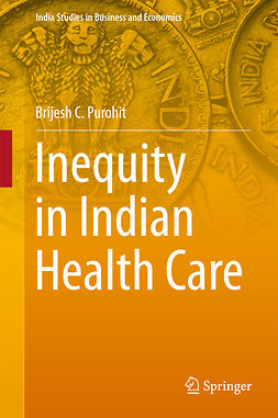 Purohit, Brijesh C. - Inequity in Indian Health Care, ebook