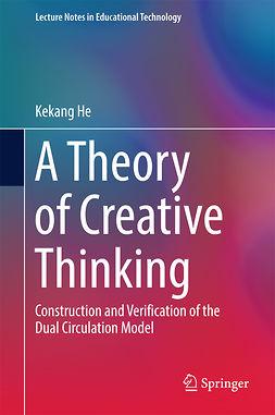 He, Kekang - A Theory of Creative Thinking, ebook