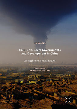 Nie, Huihua - Collusion, Local Governments and Development in China, ebook