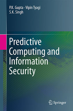Gupta, P.K. - Predictive Computing and Information Security, ebook
