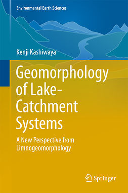 Kashiwaya, Kenji - Geomorphology of Lake-Catchment Systems, ebook