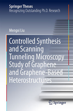 Liu, Mengxi - Controlled Synthesis and Scanning Tunneling Microscopy Study of Graphene and Graphene-Based Heterostructures, e-bok