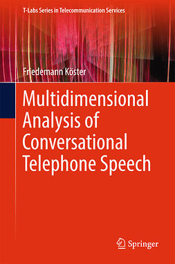Köster, Friedemann - Multidimensional Analysis of Conversational Telephone Speech, e-bok