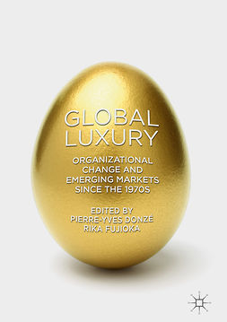 Donzé, Pierre-Yves - Global Luxury, ebook