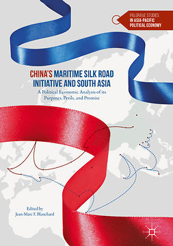 Blanchard, Jean-Marc F. - China's Maritime Silk Road Initiative and South Asia, e-kirja