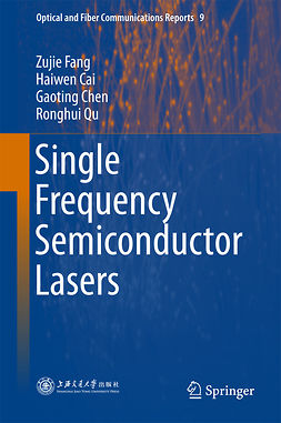 Cai, Haiwen - Single Frequency Semiconductor Lasers, ebook