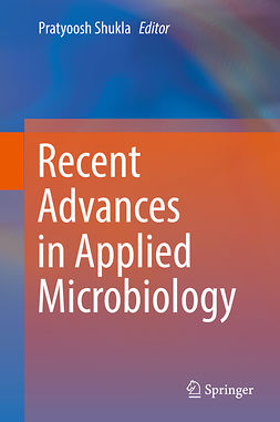 Shukla, Pratyoosh - Recent advances in Applied Microbiology, ebook