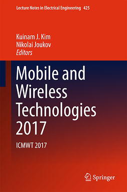 Joukov, Nikolai - Mobile and Wireless Technologies 2017, e-bok