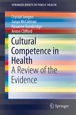 Bainbridge, Roxanne - Cultural Competence in Health, ebook