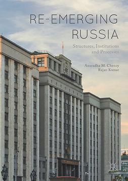 Chenoy, Anuradha M. - Re-emerging Russia, ebook