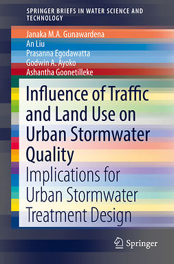 Ayoko, Godwin A. - Influence of Traffic and Land Use on Urban Stormwater Quality, ebook