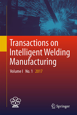 Chen, Shanben - Transactions on Intelligent Welding Manufacturing, ebook