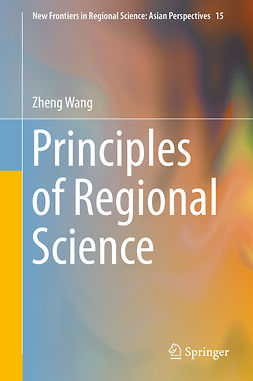 Wang, Zheng - Principles of Regional Science, ebook