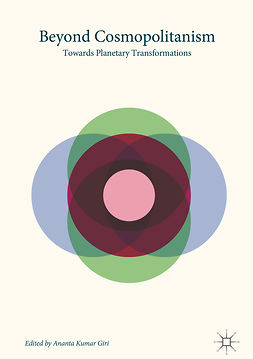 Giri, Ananta Kumar - Beyond Cosmopolitanism, ebook
